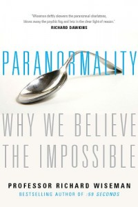 The best books on Debunking the Paranormal - Paranormality by Richard Wiseman