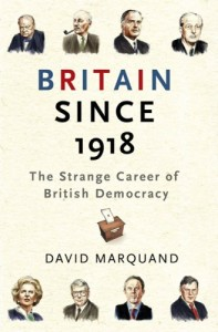 The best books on The End of The West - Britain since 1918 by David Marquand