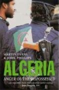 The best books on Origins of the Arab Uprising - Algeria by Martin Evans and John Phillips