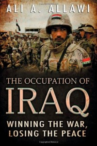 The best books on The Iraq War - The Occupation of Iraq by Ali A Allawi