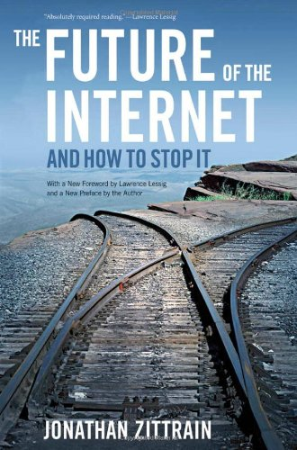 The best books on Cybersecurity - The Future of the Internet by Jonathan Zittrain