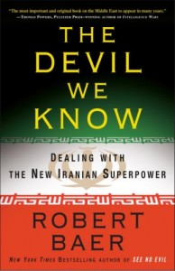 The best books on Espionage - The Devil We Know by Robert Baer