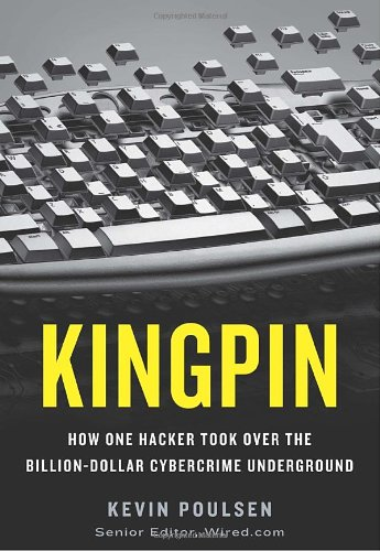 The best books on Cybersecurity - Kingpin by Kevin Poulsen