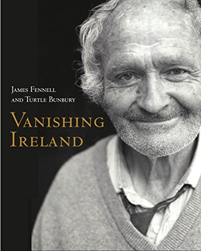 The best books on Family History - Vanishing Ireland by Turtle Bunbury & Turtle Bunbury and James Fennell