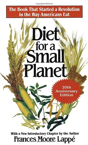 The best books on American Food - Diet for a Small Planet by Frances Moore Lappé