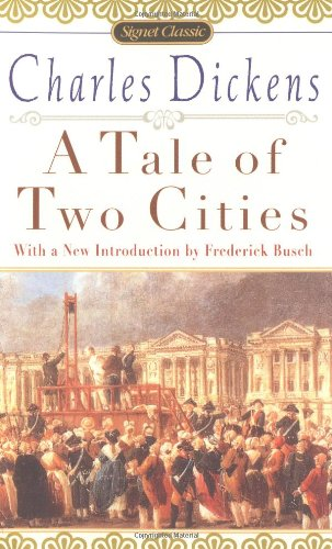 The best books on Progressive America - A Tale of Two Cities by Charles Dickens