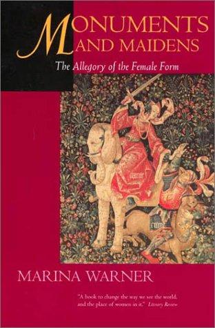 Marina Warner on Fairy Tales - Monuments and Maidens by Marina Warner