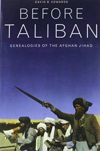Andrew Exum recommends the best books for Understanding the War in Afghanistan - Before Taliban by David B Edwards