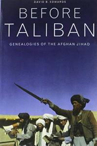 Before Taliban by David B Edwards