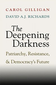 The best books on Gender and Human Nature - The Deepening Darkness by Carol Gilligan