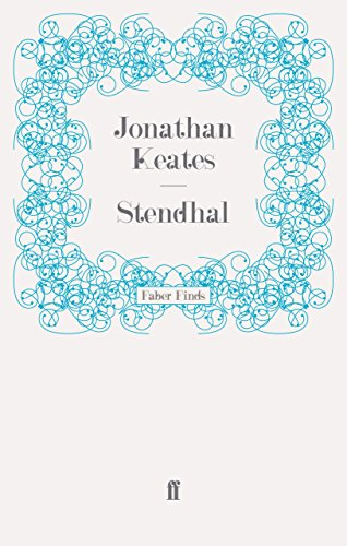The best books on Great Letter Writers - Stendhal by Jonathan Keates