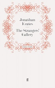 The best books on Great Letter Writers - The Strangers' Gallery by Jonathan Keates