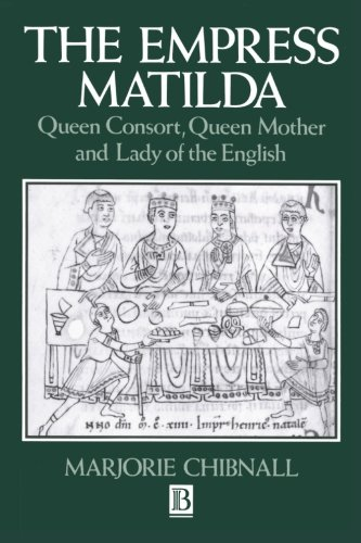 The best books on Queens and Power - The Empress Matilda by Helen Castor & Marjorie Chibnall