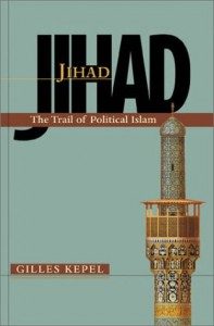 The best books on Islam and Modernity - Jihad by Gilles Kepel