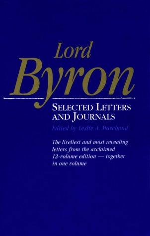 The best books on Great Letter Writers - Selected Letters and Journals by Lord Byron