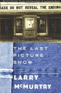 The best books on Texas - The Last Picture Show by Larry McMurtry