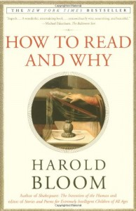 Harold Bloom recommends the best of Literary Criticism - How to Read and Why by Harold Bloom