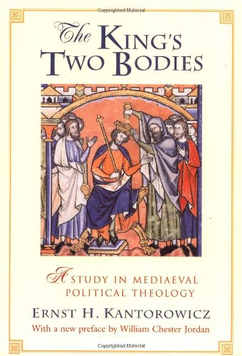 The best books on Queens and Power - The King's Two Bodies by Ernst Kantorowicz