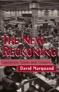 The best books on The End of The West - The New Reckoning by David Marquand