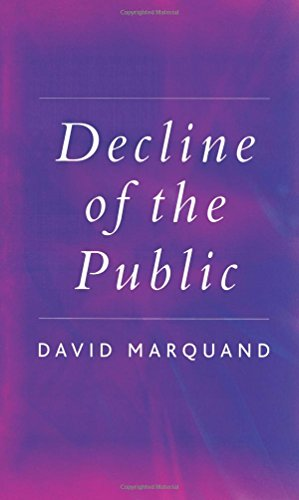 The best books on The End of The West - Decline of the Public by David Marquand
