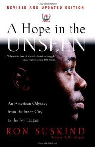 The best books on American Education - A Hope in the Unseen by Ron Suskind