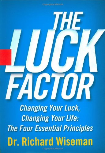 The best books on Debunking the Paranormal - The Luck Factor by Richard Wiseman