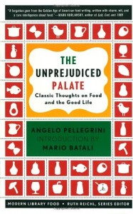 The best books on American Food - An Unprejudiced Palate by Angelo Pellegrini
