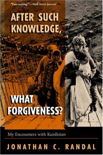 The best books on The Iraq War - After Such Knowledge, What Forgiveness? by Jonathan Randal