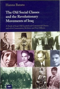 The best books on The History of Iraq - The Old Social Classes and the Revolutionary Movement in Iraq by Hanna Batatu