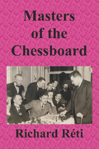 The best books on Chess - Masters of the Chessboard by Richard Réti
