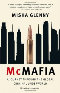 The best books on Cybersecurity - McMafia by Misha Glenny