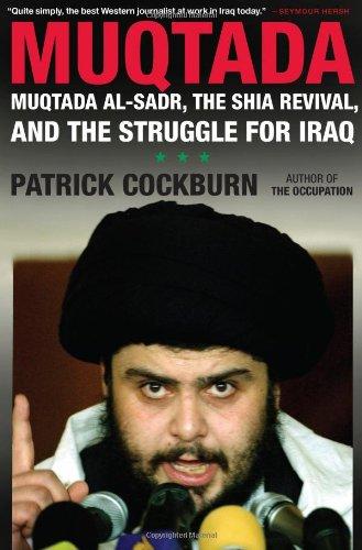 The best books on The Iraq War - Muqtada al-Sadr by Patrick Cockburn