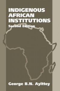 The best books on Africa through African Eyes - Indigenous African Institutions by George Ayittey