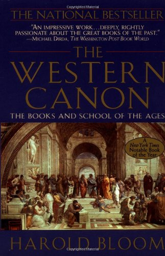 Harold Bloom recommends the best of Literary Criticism - The Western Canon by Harold Bloom