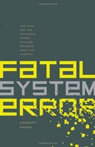 The best books on Cybersecurity - Fatal System Error by Joseph Menn