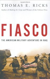 The best books on Diplomacy - Fiasco by Thomas E Ricks