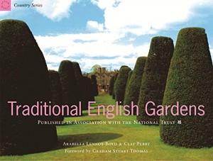 The best books on Garden Design - Traditional English Gardens by Arabella Lennox-Boyd