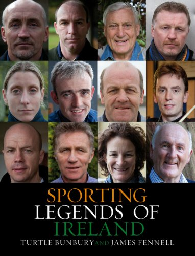 The best books on Family History - Sporting Legends of Ireland by Turtle Bunbury