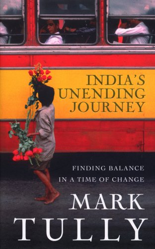 The best books on India - India's Unending Journey by Mark Tully