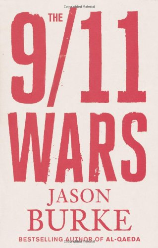 The best books on Islamic Militancy - The 9/11 Wars by Jason Burke