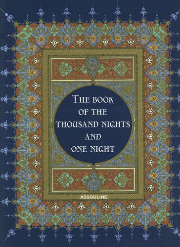 The best books on Understanding the Arab World - The Arabian Nights: Tales from a Thousand and One Nights by Richard Burton (translator)