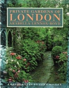 The best books on Garden Design - Private Gardens of London by Arabella Lennox-Boyd