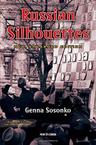 The best books on Chess - Russian Silhouettes by Genna Sosonko