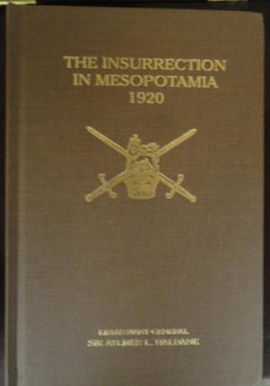 The best books on Espionage - The Insurrection in Mesopotamia by Aylmer Haldane