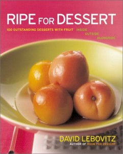 The best books on Desserts - Ripe for Dessert by David Lebovitz