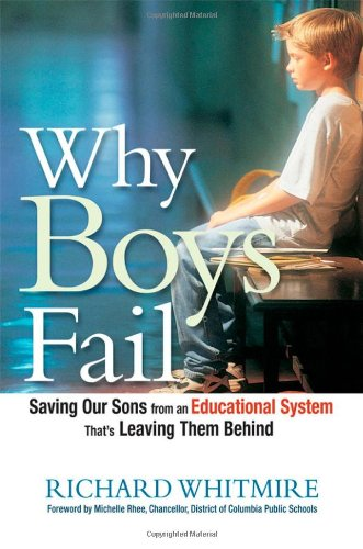 The best books on American Education - Why Boys Fail by Richard Whitmire
