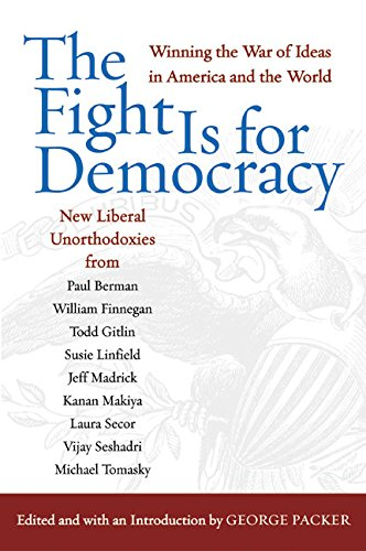 The best books on Post-9/11 America - The Fight is for Democracy by Edited by George Packer