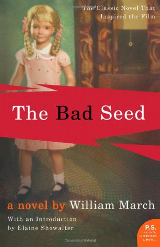 The best books on Essentialism - The Bad Seed by William March