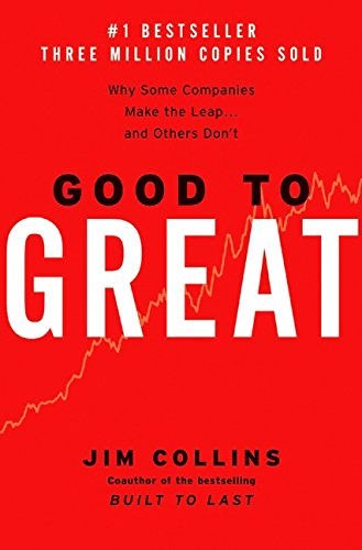 The best books on Leadership - From Good to Great by Jim Collins