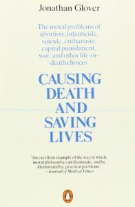 The best books on Moral Philosophy - Causing Death and Saving Lives by Jonathan Glover